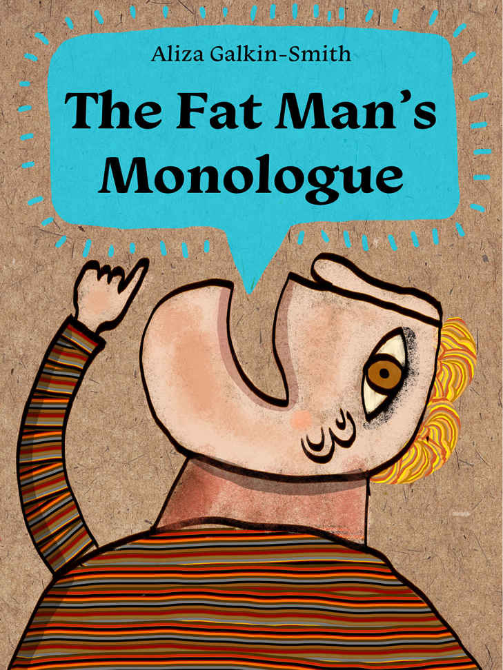 the fat man's monologue
